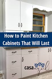 how should painted cabinets last paint kitchen cabinets that will last