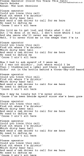please operator could you trace this call by garth brooks lyrics
