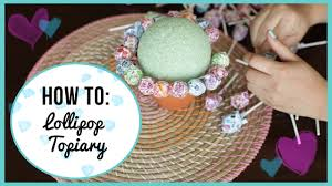 Candy Topiary Centerpieces - how to make a lollipop topiary youtube