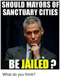 What Do You Think Meme - sanctuary cities be jailed what do you think meme on me me