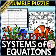 solving systems of equations any method jumble puzzle by algebra