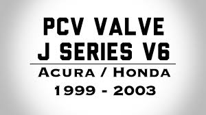 honda acura logo diy pcv valve honda acura v6 j series how to do it yourself
