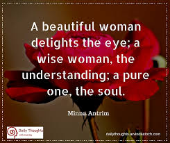 daily thought with meaning a beautiful delights the eye
