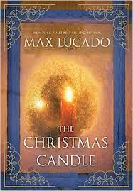 the candle max lucado 9781401689940 books
