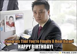 Asian Birthday Meme - fourcrazyfangirls page 11 fourcrazyfangirls