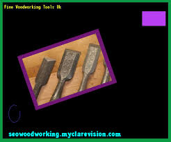 Woodworking Tools Uk Only by Fine Woodworking Tools Uk 221742 Woodworking Plans And Projects