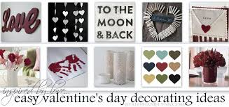 Valentine S Day Easy Decor Ideas by Easy Decorations For Valentine U0027s Day Simple Ideas For Handmade