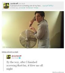 Zach Braff Meme - a picture of me screwing one of my fans weknowmemes