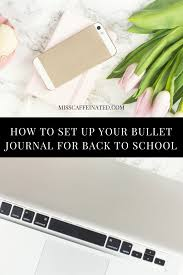 how to set up your bullet journal for back to u2022 miss