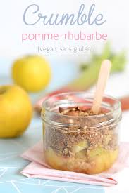 cuisiner la rhubarbe and sour crumble vegan sans gluten free pomme rhubarbe