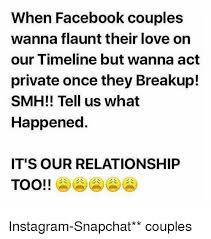 Relationship Memes Facebook - when facebook couples wanna flaunt their love on our timeline but