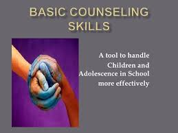 Counselling Skills And Techniques Basic Counselling Skills