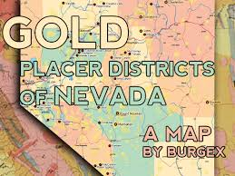 Map Of Utah And Nevada by Placer Gold Districts Of Nevada Burgex Inc
