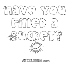 bucket filler coloring page bucket filling coloring pages coloring