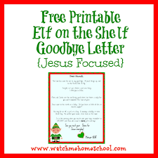 printable elf on the shelf arrival letter printable elf on the shelf goodbye letter this worthey life search