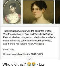 theodosia bartow prevost theodosia burr alston was the daughter of us vice president aaron