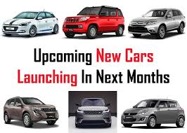 new cars launching new cars launching in next months