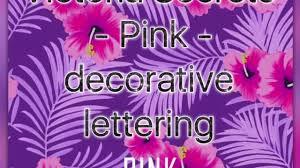 diy victoria secrets pink decorative lettering youtube