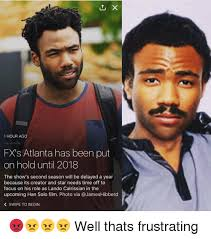 Lando Calrissian Meme - x 1 hour ago fx s atlanta has been put on hold until 2018 the