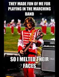 Band Geek Meme - 11baa06e5a5837ae25cea452fe86ebb9 jpg 450 399 pixels band is bae