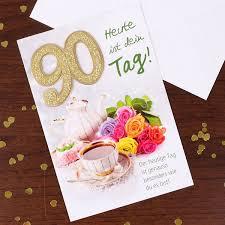 geburtstagssprüche zum 90 grußkarte zum 90 geburtstag