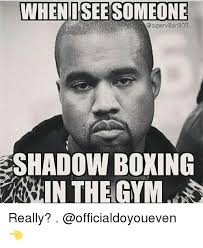 Meme Boxing - 25 best memes about shadow boxing shadow boxing memes