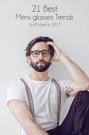 21 of the best men u0027s glasses to wear in 2017 thestylecity