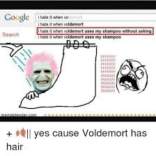 I Hate It When Memes - 25 best memes about i hate it when voldemort uses my shoo
