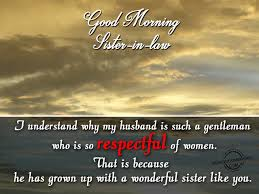 mother in law daughter in law relationship good morning wishes for sister in law good morning pictures