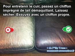 comment entretenir le cuir d un canapé le truc simple et économique pour entretenir le cuir