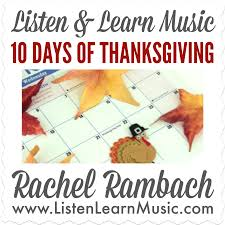 10 days of thanksgiving listen learn