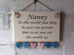 mothers day gift for nanny nanny quoted wooden sign great for a mothers day gift wording