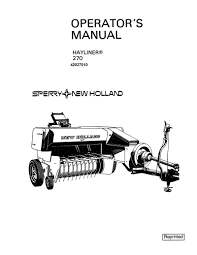new holland 270 hayliner baler manual farm manuals fast