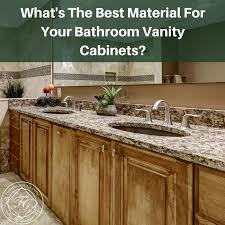 best material for kitchen cabinets what s the best material for your bathroom vanity cabinets