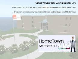 how to use second life utmb hometown science utmb health