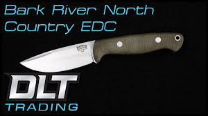 bark river north country edc overview youtube