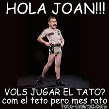 Tato Meme - arraymeme de hola joan vols jugar el tato com el teto pero mes rat