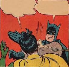 Batman Robin Meme Generator - batman slaps robin blank template imgflip