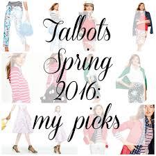 talbots spring 2016 my picks wardrobe oxygen