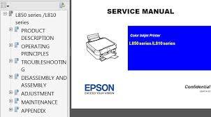 epson l replacement instructions epson l810 series l850 series printers service manual service