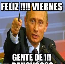 Meme Viernes - feliz viernes putin pen meme en memegen