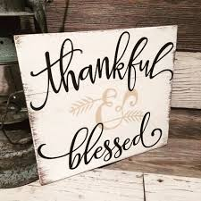 what day does thanksgiving always fall on thankful sign thanksgiving sign thankful wood by sweetelodiegrace
