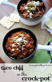 taco chili in the crock pot kim u0027s cravings