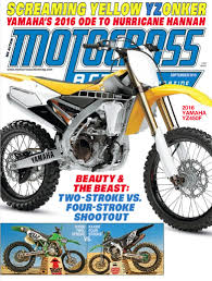 motocross action magazine motocross action magazine have you seen the new mxa with the 2016