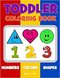 toddler coloring book numbers colors shapes baby activity book