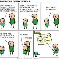Cyanide And Happiness Memes - very depressing cyanide happiness comic on finding mommy in a