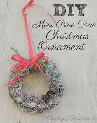 diy mini pine cone ornaments burlapkitchen