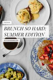 highly instagrammable chicago restaurants perfect for summer brunch