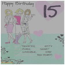 birthday cards new happy 15th birthday cards happy 15th birthday