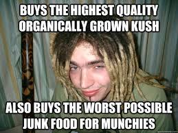 Stoner Meme - organic kush junk food stoner weed memes